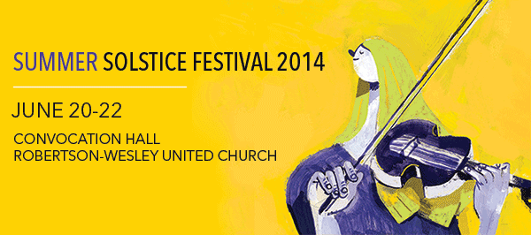 Summer Solstice Festival June 20–22, 2014